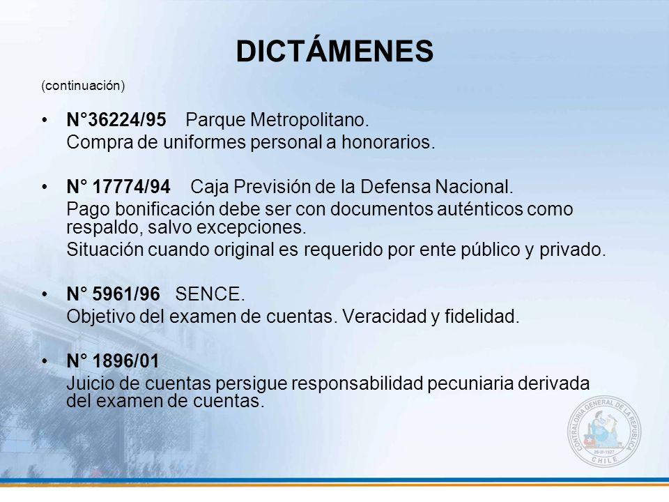 DICTÁMENES (continuación) N°36224/95 Parque Metropolitano. Compra de uniformes personal a honorarios. N° 17774/94 Caja Previsión de la Defensa Naciona