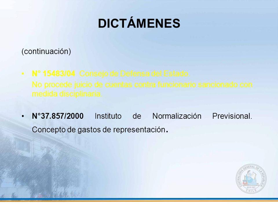 DICTÁMENES (continuación) N° 15483/04 Consejo de Defensa del Estado. No procede juicio de cuentas contra funcionario sancionado con medida disciplinar