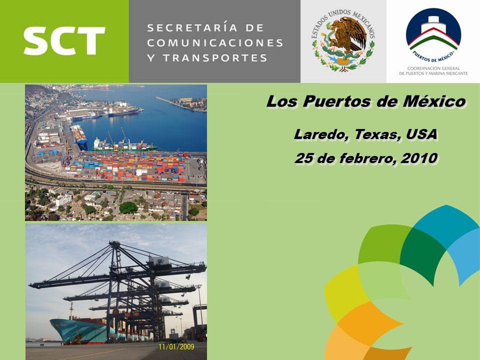 1 Los Puertos de México Laredo, Texas, USA 25 de febrero, 2010 Los Puertos de México Laredo, Texas, USA 25 de febrero, 2010