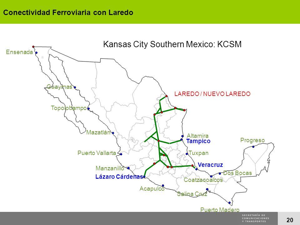 20 Kansas City Southern Mexico: KCSM Ensenada Guaymas Topolobampo Mazatlán Puerto Vallarta Manzanillo Lázaro Cárdenas Acapulco Salina Cruz Puerto Made