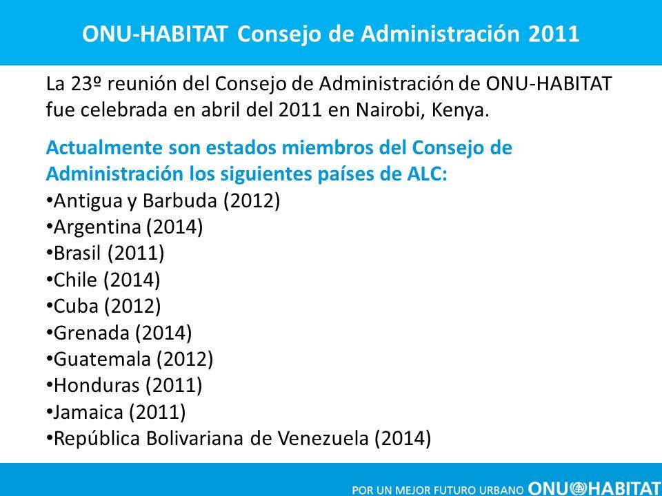 La 23º reunión del Consejo de Administración de ONU-HABITAT fue celebrada en abril del 2011 en Nairobi, Kenya. Actualmente son estados miembros del Co