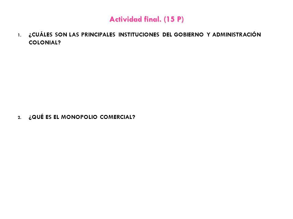 Actividad final.(15 P) 1.