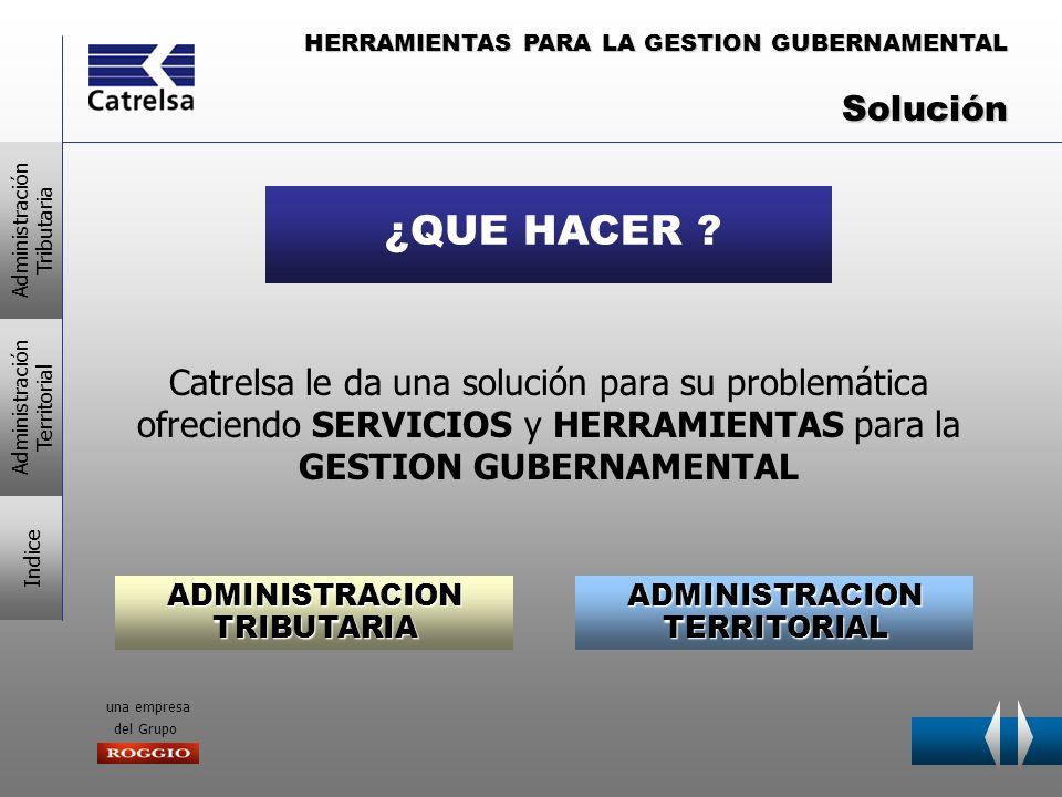 HERRAMIENTAS PARA LA GESTION GUBERNAMENTAL una empresa del Grupo Catrelsa le da una solución para su problemática ofreciendo SERVICIOS y HERRAMIENTAS