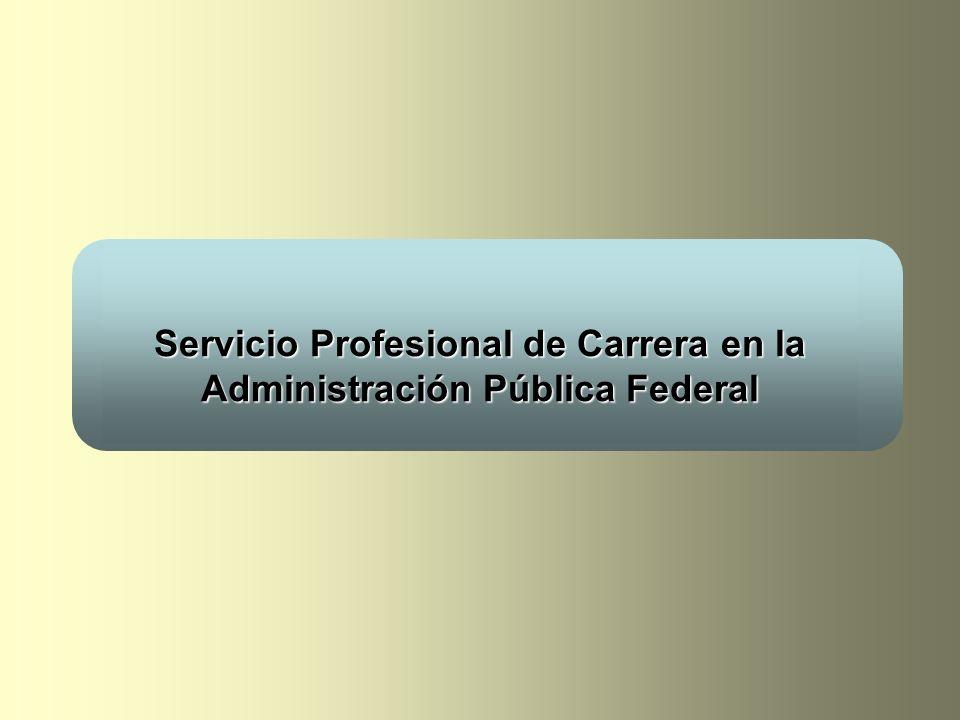 Servicio Profesional de Carrera en la Administración Pública Federal
