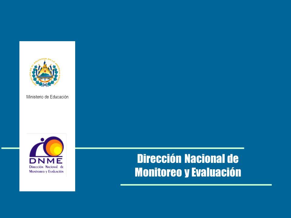 Ministerio de Educación Dirección Nacional de Monitoreo y Evaluación