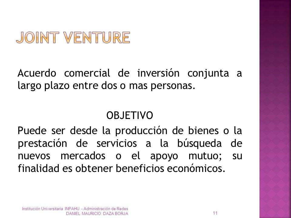 Acuerdo comercial de inversión conjunta a largo plazo entre dos o mas personas.
