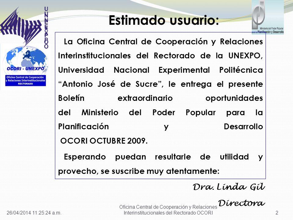 La Oficina Central de Cooperación y Relaciones Interinstitucionales del Rectorado de la UNEXPO, Universidad Nacional Experimental Politécnica Antonio