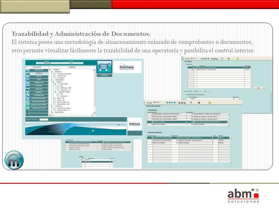 Trazabilidad y Administración de Documentos. El sistema posee una metodología de almacenamiento enlazado de comprobantes o documentos, esto permite vi