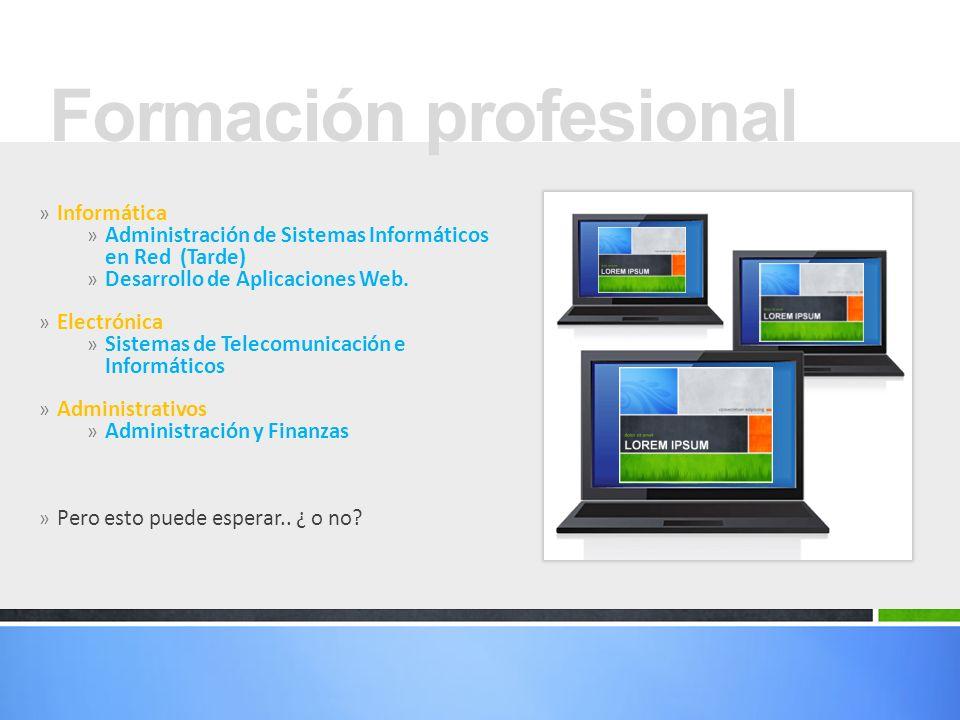 » Informática » Administración de Sistemas Informáticos en Red (Tarde) » Desarrollo de Aplicaciones Web.