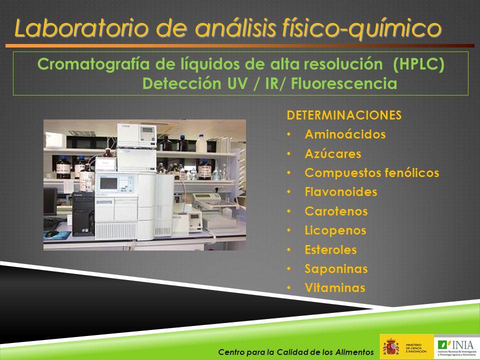 Cromatografía de líquidos de alta resolución (HPLC) Detección UV / IR/ Fluorescencia DETERMINACIONES Aminoácidos Azúcares Compuestos fenólicos Flavono