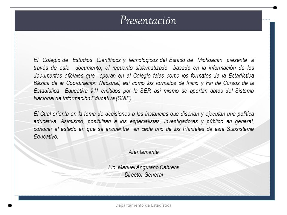 INFORMACIÓN DEL PLANTEL Plantel:01 Penjamillo de Degollado Municipio:Penjamillo Nombre del Director: Lic.