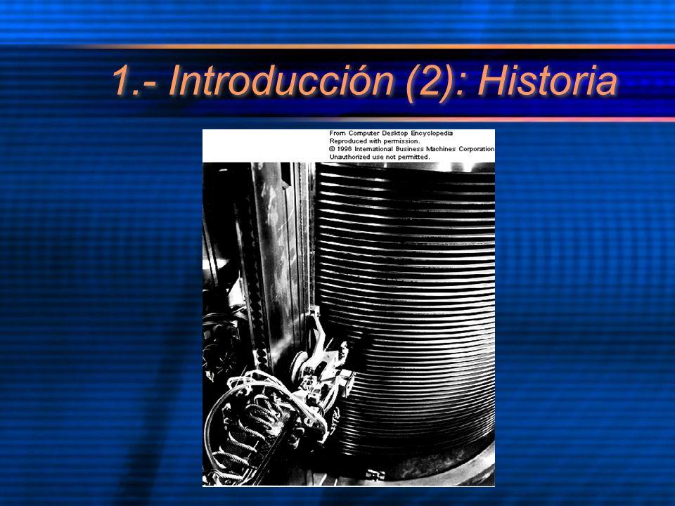 1.- Introducción (2): Historia