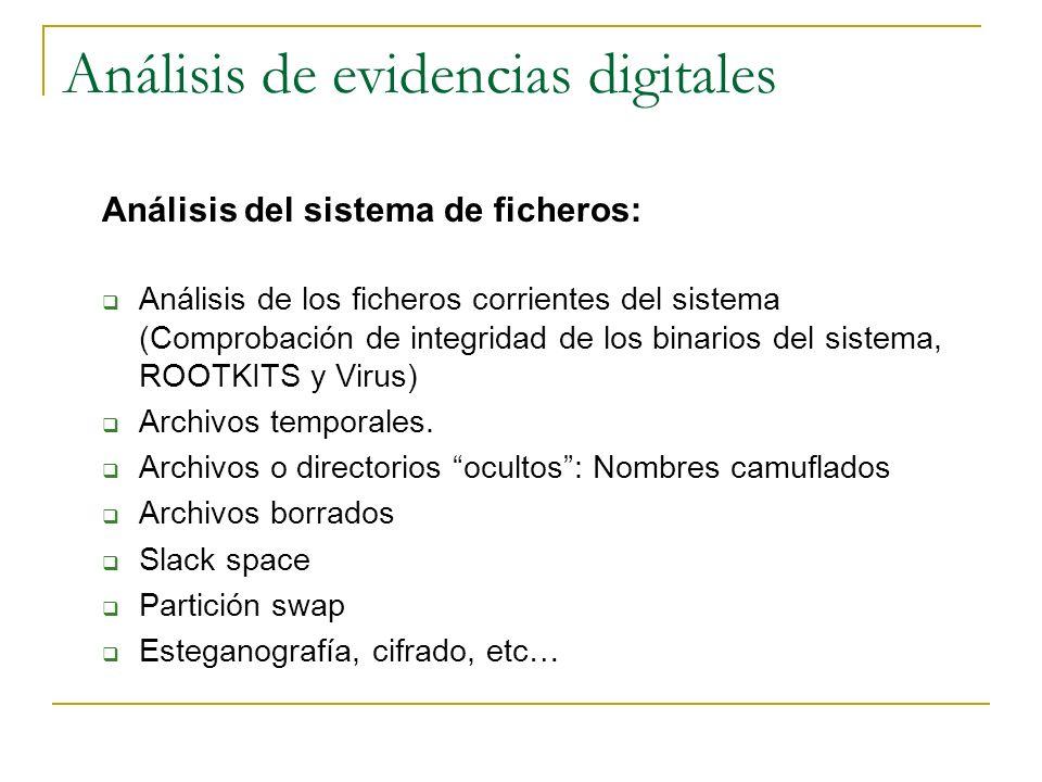 Análisis de evidencias digitales Análisis del sistema de ficheros: Análisis de los ficheros corrientes del sistema (Comprobación de integridad de los