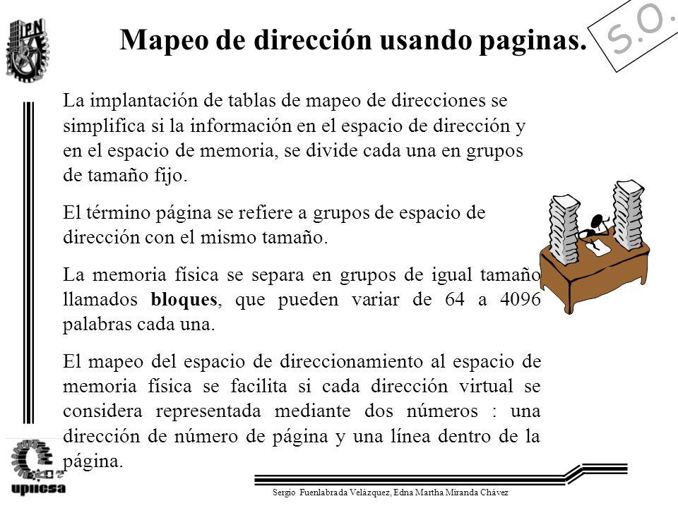 S.O. Sergio Fuenlabrada Velázquez, Edna Martha Miranda Chávez Mapeo de dirección usando paginas. La implantación de tablas de mapeo de direcciones se
