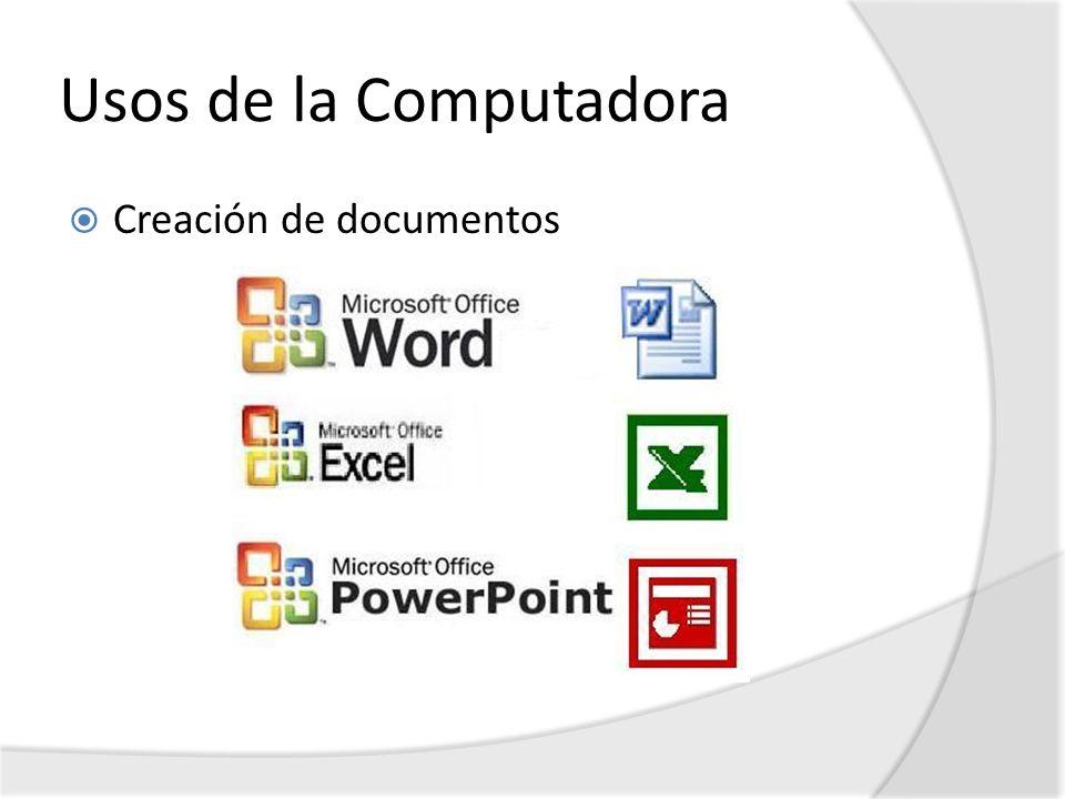 Usos de la Computadora Creación de documentos