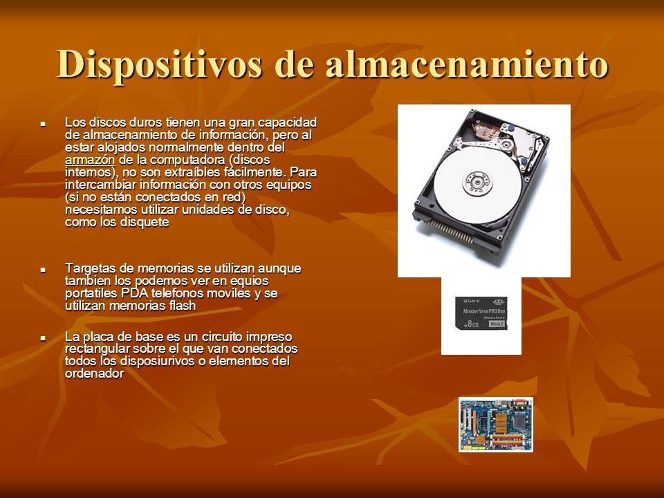 Dispositivos de almacenamiento Los discos duros tienen una gran capacidad de almacenamiento de información, pero al estar alojados normalmente dentro del armazón de la computadora (discos internos), no son extraíbles fácilmente.