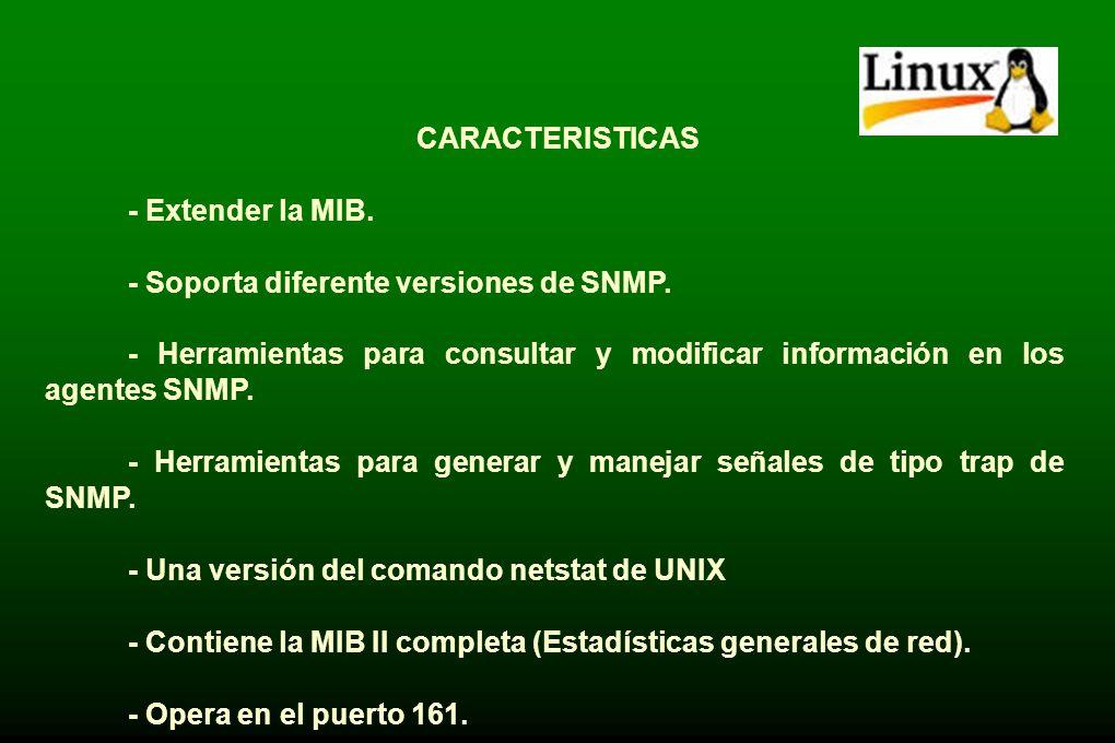 AGENTE DE LINUX UCD-SNMP. - Programa que corre en los nodos administrados o monitoreados por un programa administrador de una red. -Provee la imterfaz