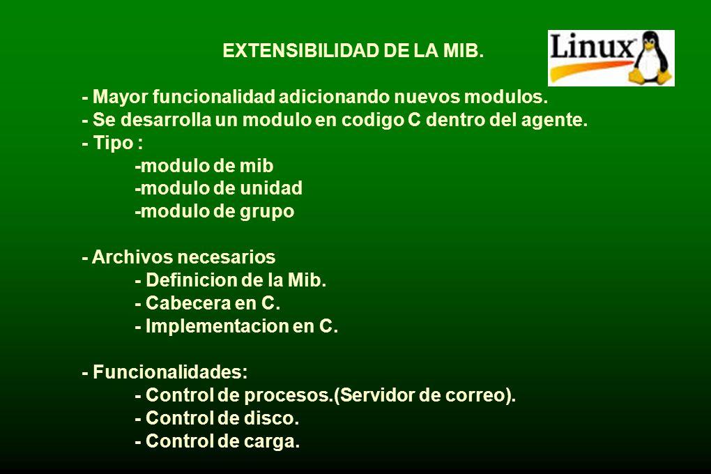 CARACTERISTICAS - Extender la MIB. - Soporta diferente versiones de SNMP. - Herramientas para consultar y modificar información en los agentes SNMP. -
