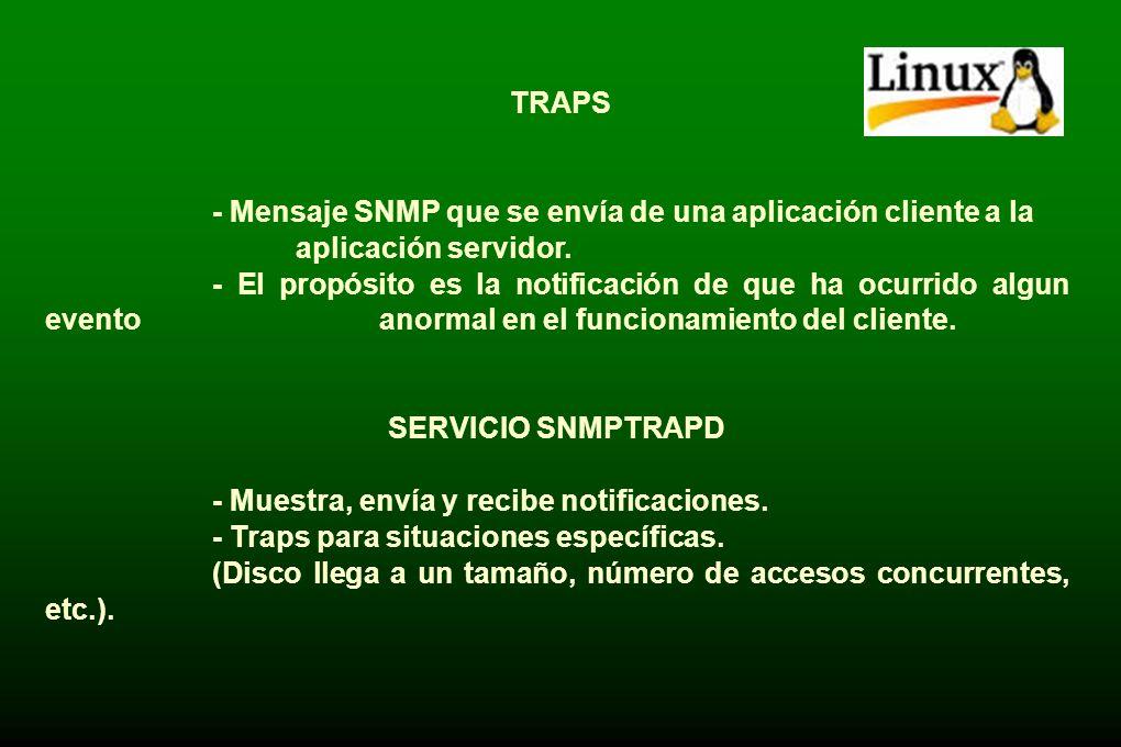 COMANDOS. - SNMPGET: Consultar un valor en la MIB del agente. - SNMPWALK : Consultar todo el contenido de un subarbol. - SNMPSET: Modificar el valor d