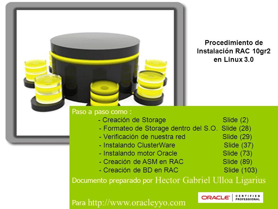 1 Paso a paso como : - Creación de Storage Slide (2) - Formateo de Storage dentro del S.O. Slide (28) - Verificación de nuestra red Slide (29) - Insta