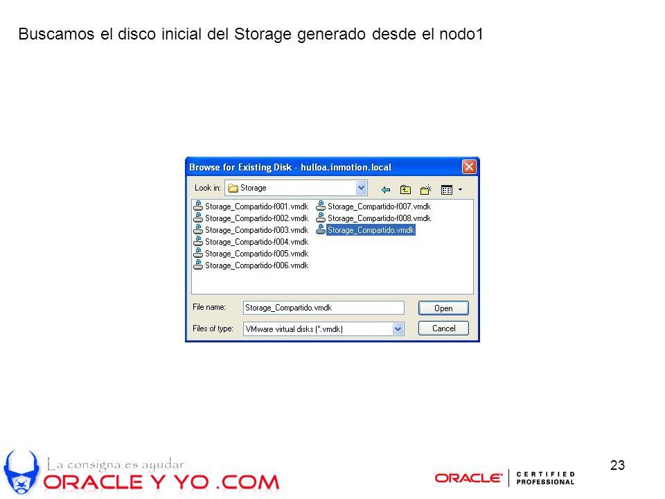 23 Buscamos el disco inicial del Storage generado desde el nodo1