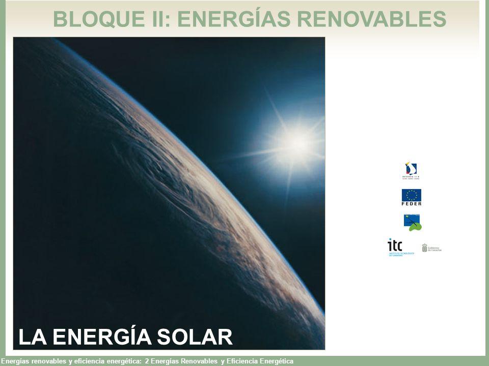 Energías renovables y eficiencia energética: 2 Energías Renovables y Eficiencia Energética El Sol, de forma directa o indirecta, es el origen de todas las energías renovables, exceptuando la energía maremotriz y la geotérmica.