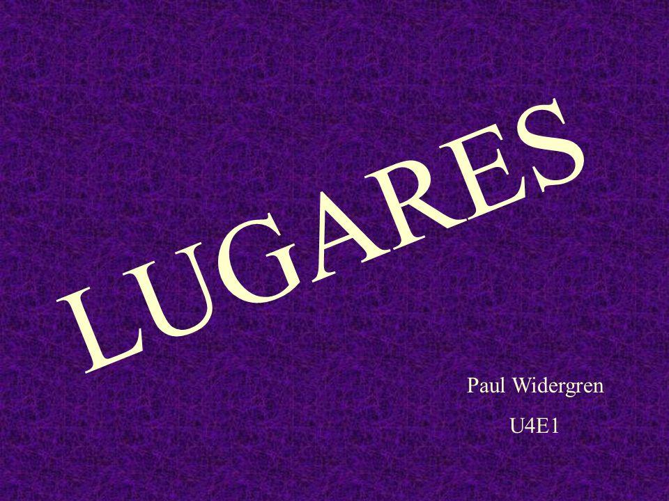 LUGARES Paul Widergren U4E1