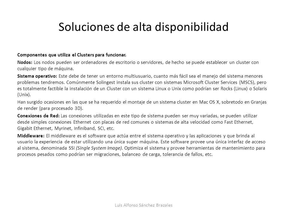 Soluciones de alta disponibilidad Características de cluster 1.