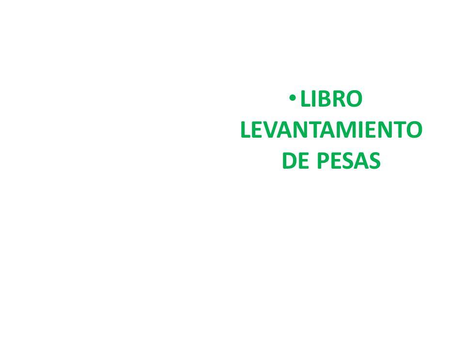 LIBRO LEVANTAMIENTO DE PESAS