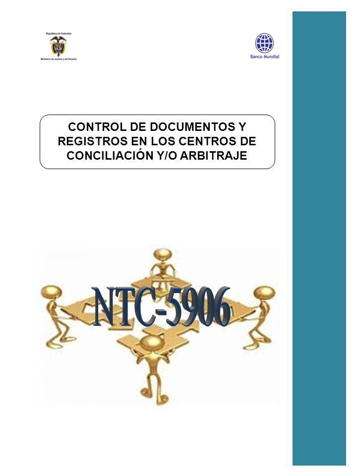 P_04_1 CONTROL DE DOCUMENTOS Y REGISTROS CONTROL DE DOCUMENTOS Y REGISTROS EN LOS CENTROS DE CONCILIACIÓN Y/O ARBITRAJE
