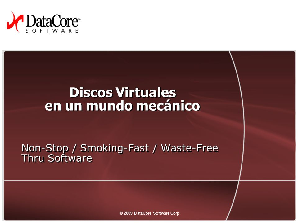 31 © 2009 DataCore Software Corp.