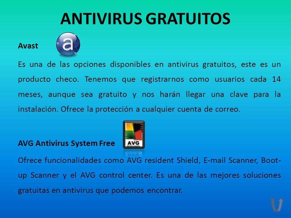 ANTIVIRUS GRATUITOS Avast Es una de las opciones disponibles en antivirus gratuitos, este es un producto checo. Tenemos que registrarnos como usuarios