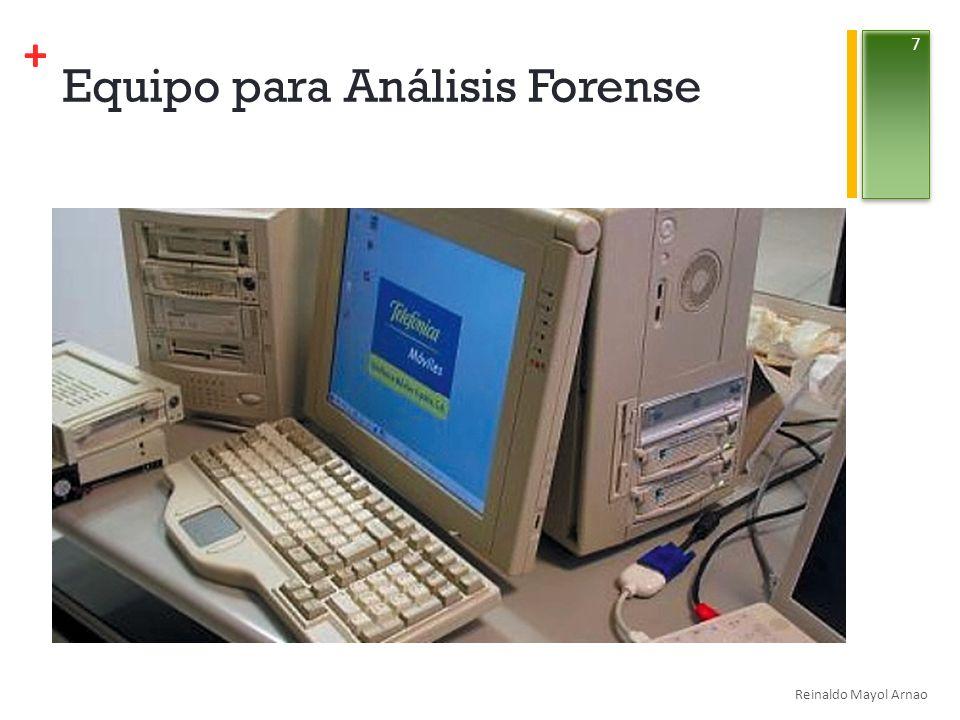 + Equipo para Análisis Forense Reinaldo Mayol Arnao 7
