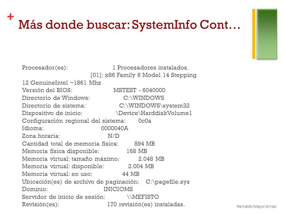 + Más donde buscar: SystemInfo Cont… Procesador(es): 1 Procesadores instalados.