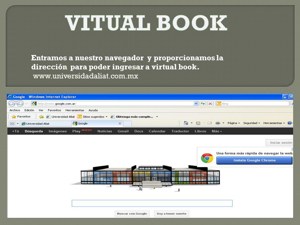 Entramos a nuestro navegador y proporcionamos la dirección para poder ingresar a virtual book.