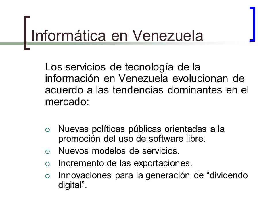 Los servicios de tecnología de la información en Venezuela evolucionan de acuerdo a las tendencias dominantes en el mercado: Nuevas políticas públicas