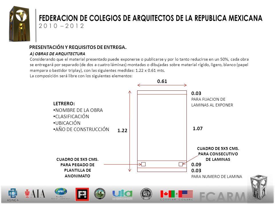 PRESENTACIÓN Y REQUISITOS DE ENTREGA.