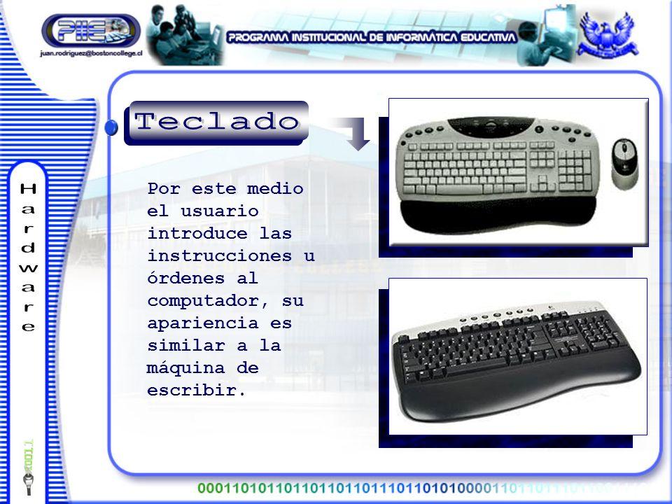 Por este medio el usuario introduce las instrucciones u órdenes al computador, su apariencia es similar a la máquina de escribir.