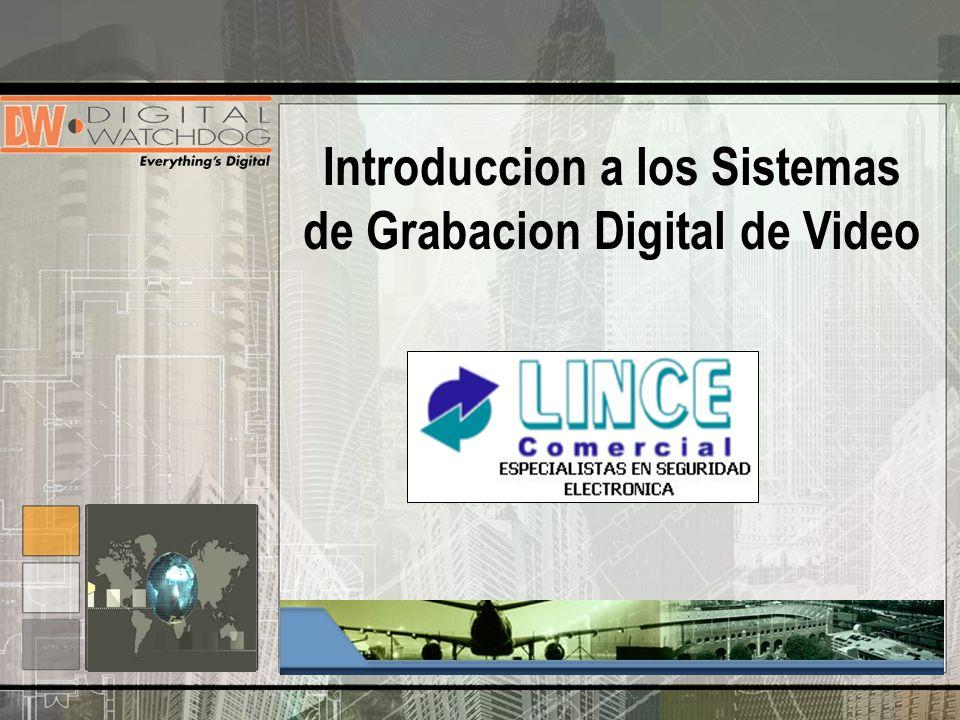 Introduccion a los Sistemas de Grabacion Digital de Video