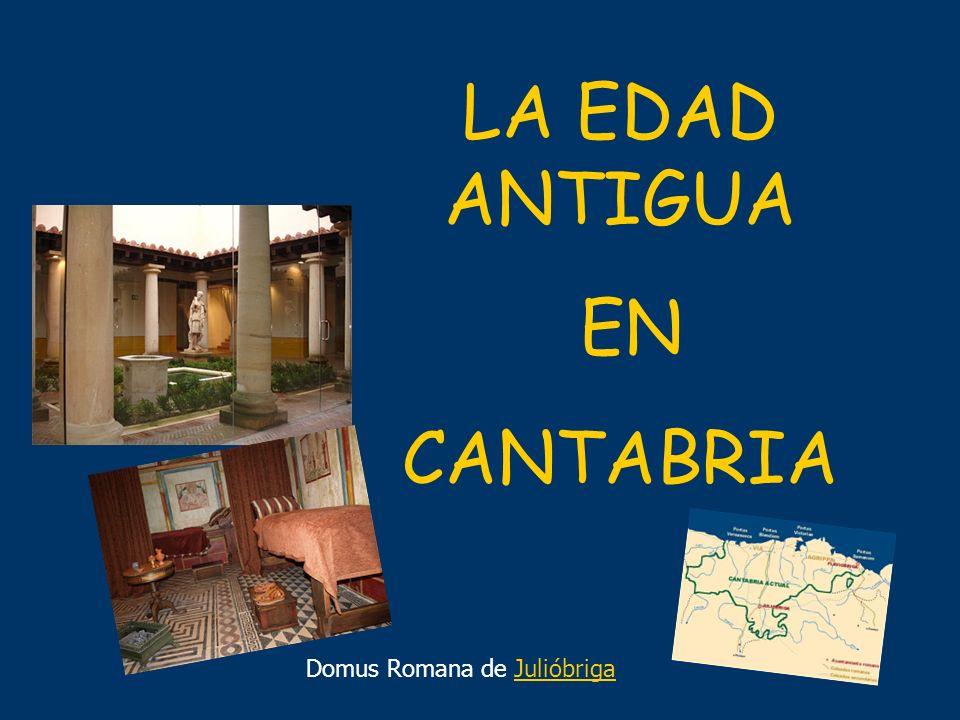 LA EDAD ANTIGUA EN CANTABRIA Domus Romana de JulióbrigaJulióbriga