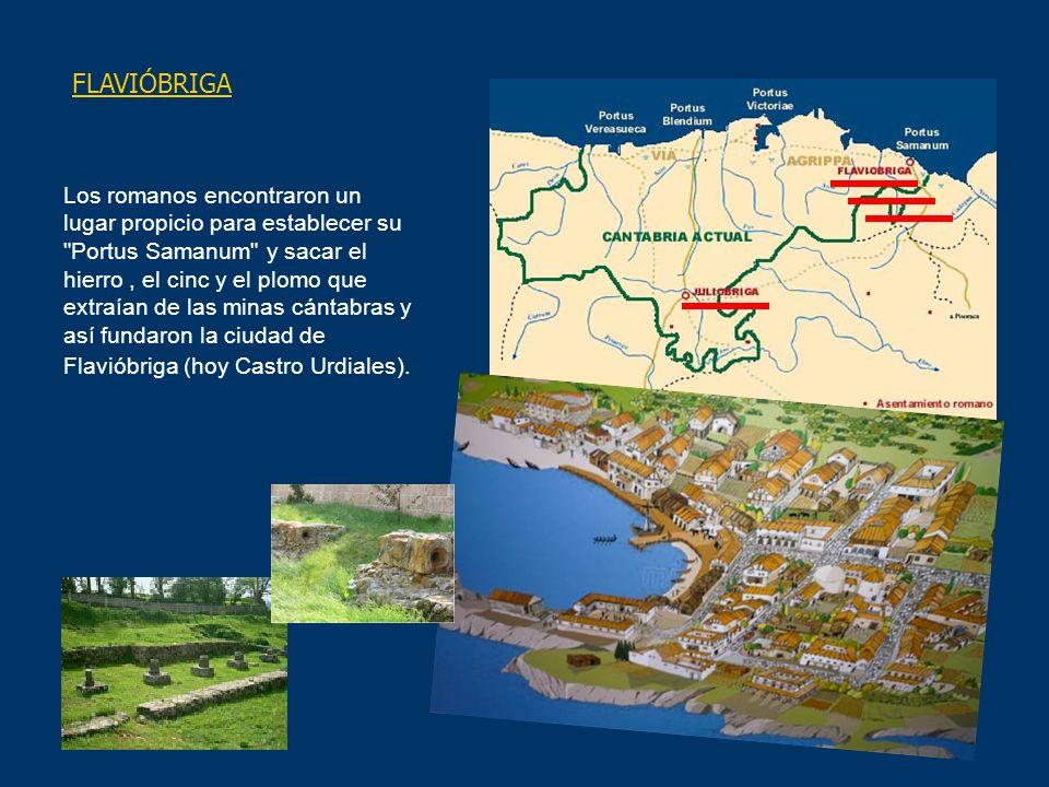 FLAVIÓBRIGA Los romanos encontraron un lugar propicio para establecer su