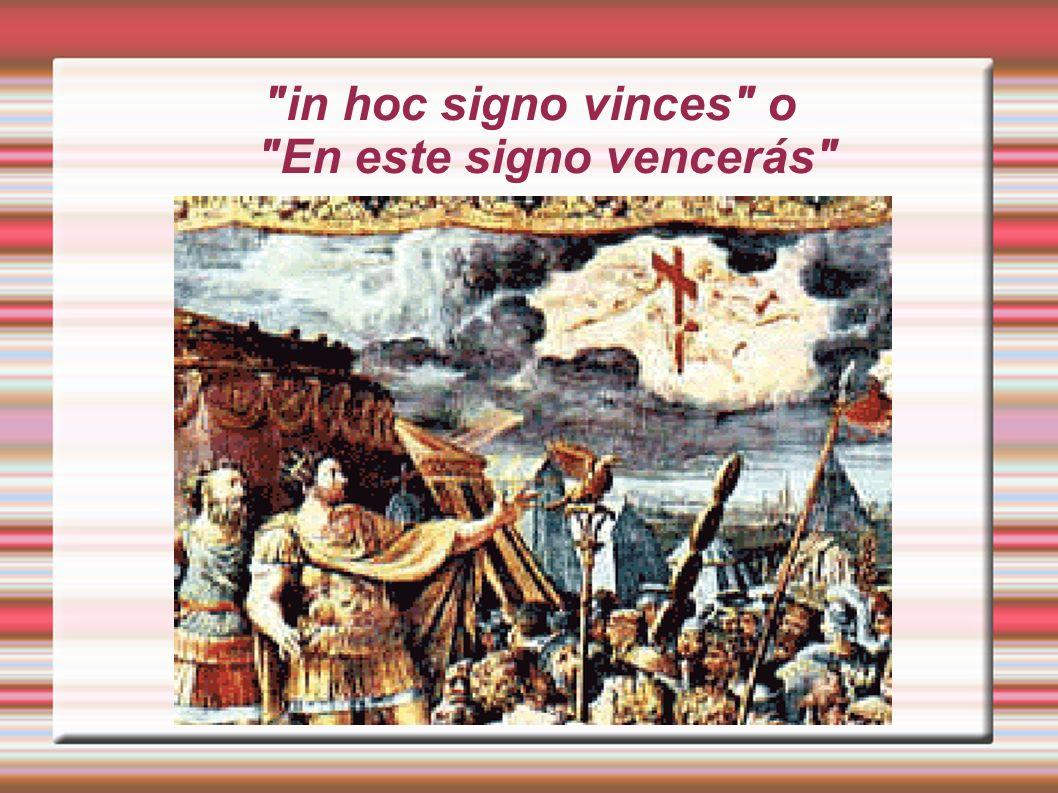 in hoc signo vinces o En este signo vencerás