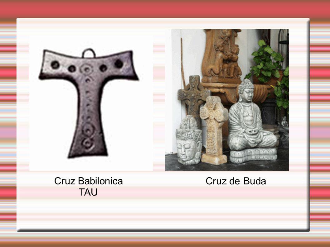 Cruz Babilonica TAU Cruz de Buda