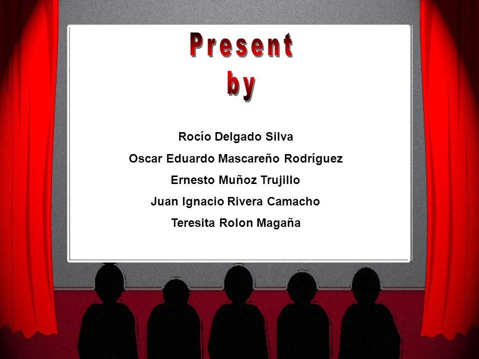 Rocío Delgado Silva Oscar Eduardo Mascareño Rodríguez Ernesto Muñoz Trujillo Juan Ignacio Rivera Camacho Teresita Rolon Magaña