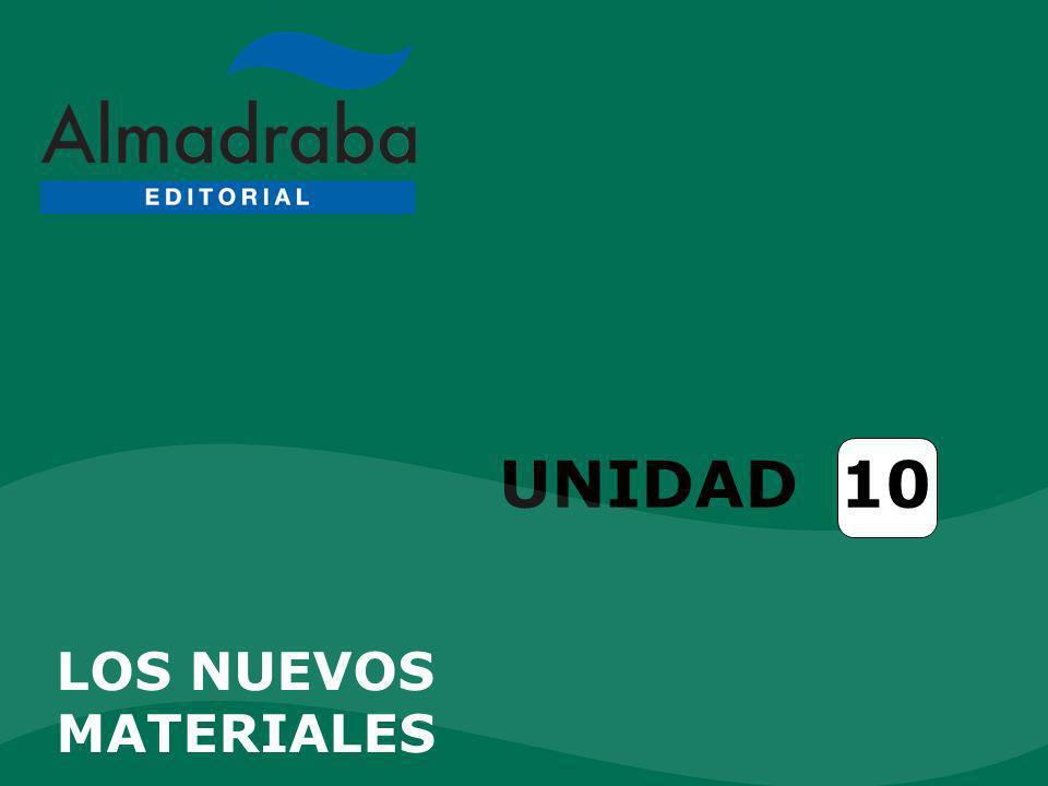 ENLACES Polímeros Nanotecnología Unidad 10. Los nuevos materiales