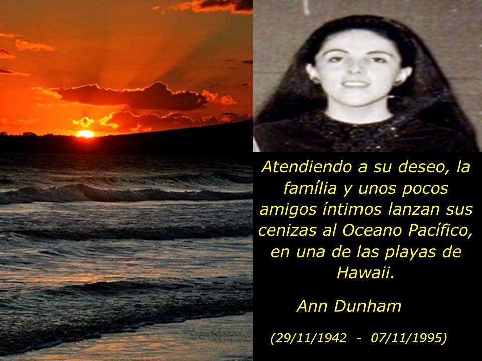 Vivió en más de trece países y en todos ellos se sentía en casa. Se consideraba una ciudadana del mundo. Durante toda su vida desperto al alba y traba