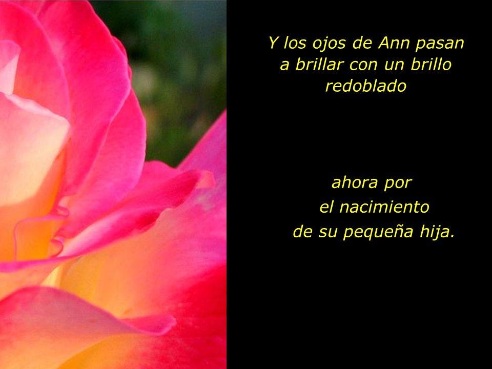 El 15 de agosto de 1970 nace su hija que recibe el nombre de Maya. Escribió cierta vez un poeta, que los ojos de las madres continuan brilllando en la