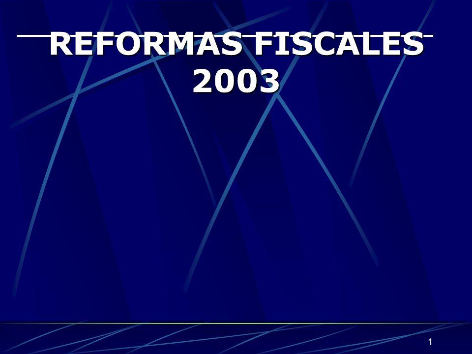1 REFORMAS FISCALES 2003