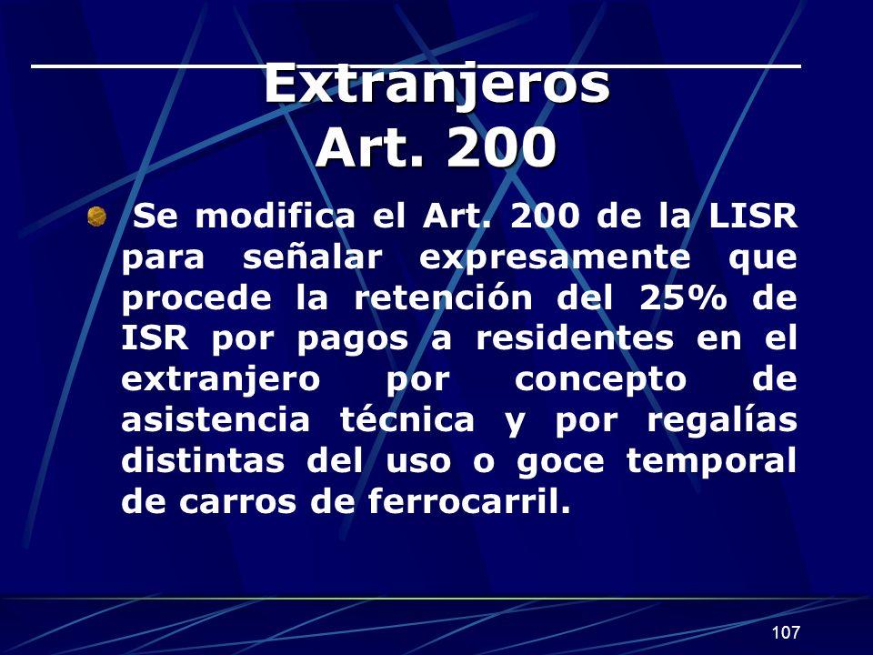 107 Extranjeros Art.200 Se modifica el Art.