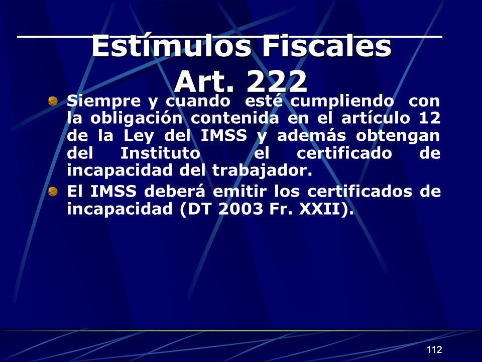 112 Estímulos Fiscales Art.